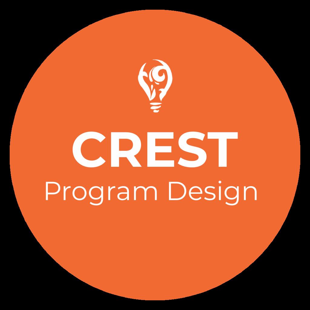 Crest Program Design by Vivid Engagement